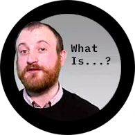 What Is...? Video Series image